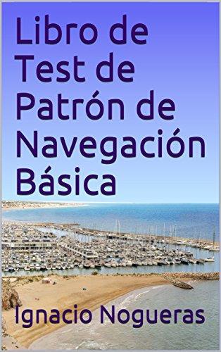 Descargar Libro Kindle Libro de Test de Patrón de Navegación Básica Leer PDF