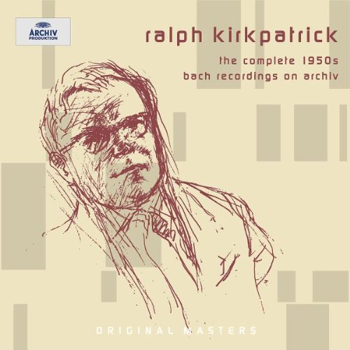 Ralph Kirkpatrick. The Complete 1950s Bach Records on Archiv