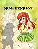 Manga Sketch Book: Pop Anime Blank Comic Book a Great Gift for Artists Drawing Doodling Sketching Journal Notebook or Diary for Tweens, Teens, Girls, Boys, and Adults.