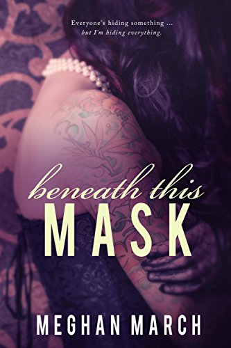 Buchseite und Rezensionen zu 'Beneath This Mask (English Edition)' von Meghan March