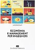 Economia e management per ingegneri. Con Contenuto digitale (fornito elettronicamente)