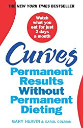 Curves: Permanent Results Without Permanent Dieting by Gary Heavin (2012-04-17)