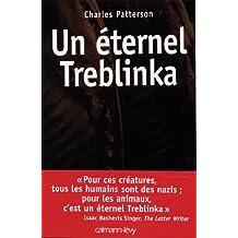 Un éternel Treblinka (Sciences Humaines et Essais) (French Edition)