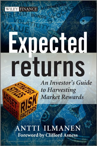 Expected Returns: An Investor's Guide to Harvesting Market Rewards (The Wiley Finance Series) por Antti Ilmanen