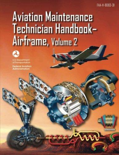 Aviation Maintenance Technician Handbook-Airframe - Volume 2 (FAA-H-8083-31) por U. S. Department of Transportation