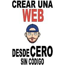Crear una web desde cero (sin código)