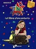 Tina Superbruixa i el llibre d'encanteris (EDICIÓ ESPECIAL) (Catalá - A Partir De 8 Anys - Personatges - Tina Superbruixa)