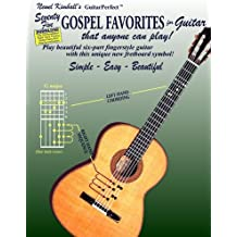 Seventy-Five Gospel Favorites for Guitar: That Anyone Can Play