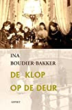 De klop op de deur: Amsterdamse familieroman