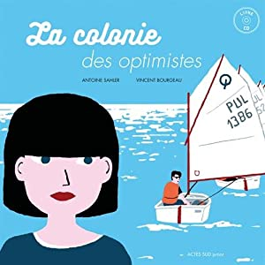"Afficher ""La Colonie des optimistes"""