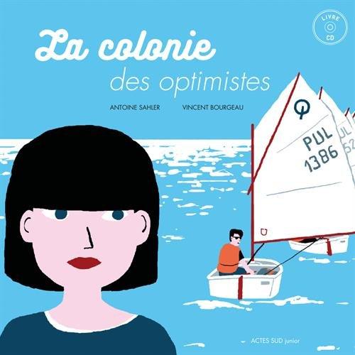 La colonie des optimistes