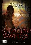 Chicagoland Vampires: Drei Bisse frei