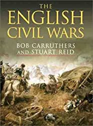 The English Civil Wars (Cassell Military Classics)