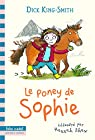 Le poney de Sophie par King-Smith