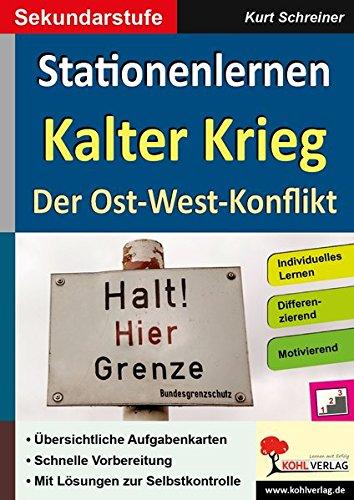 Stationenlernen Kalter Krieg: Der Ost-West-Konflikt