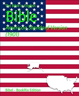 Bible: American Standard Version (1901) (English Edition) par [The Bible in English]