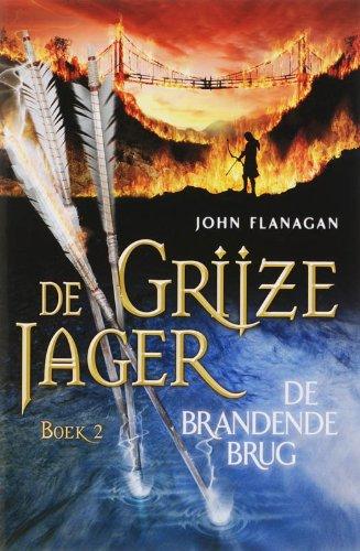 De brandende brug (De Grijze Jager, Band 2)