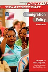 Immigration Policy (Point/Counterpoint) by Alan Allport (2009-02-02) Library Binding
