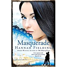 Masquerade : Love, mystery and desire under the scorching Spanish sun (The Andalucian Nights Trilogy 2) (Andalucían Nights Trilogy) by Hannah Fielding (2015-08-06)