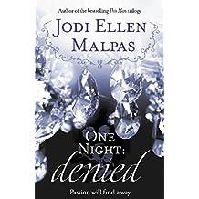 One Night: Denied (One Night series Book 2) (English Edition)