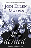 One Night: Denied (One Night series Book 2)