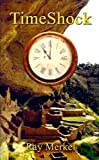 TimeShock (The Archeologists Book 1)