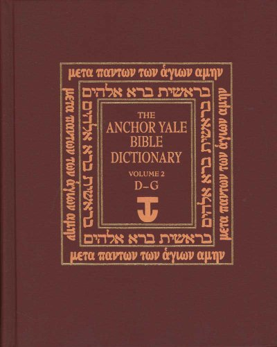 Anchor Bible Dictionary D-G V 2 (Anchor Yale Bible Dictionary) (Bible Dictionary Yale Anchor)