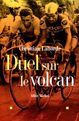 Duel Sur Le Volcan (Critiques, Analyses, Biographies Et Histoire Litteraire) par Christian Laborde