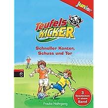 Teufelskicker junior - Schneller Konter, Schuss und Tor (Teufelskicker Junior - Die Sammelbände, Band 1)