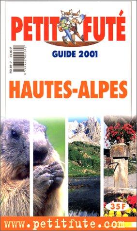 Hautes Alpes 2001 par Guide Petit Futé