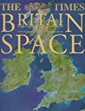 The Times Britain From Space (Atlas)