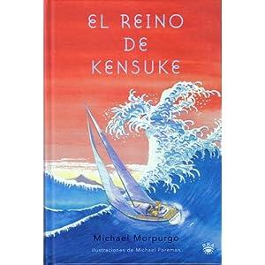 El reino de Kensuke (1ª Ed.) (FICCION YA)