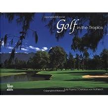 Golf in the Tropics