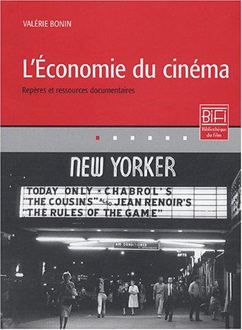 L'Economie du cinéma : Repères et ressources documentaires par Valérie Bonin