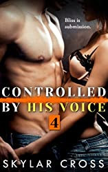 Controlled by His Voice 4 (Erotic Romance) (English Edition)