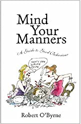 Mind Your Manners: A Guide to Good Behaviour