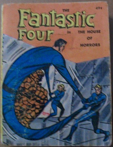 Fantastic Four in the House of Horrors