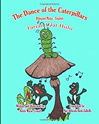The Dance of the Caterpillars Bilingual Malya English by Adele Marie Crouch (2015-11-11)