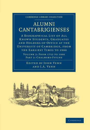Alumni Cantabrigienses 2 Volume Set: Alumni Cantabrigienses: A Biographical List of All Known Students, Graduates and Holders of Office at the ... 2 (Cambridge Library Collection - Cambridge)