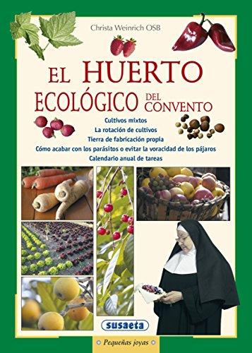 Huerto Ecologico Del Convento (Pequeñas Joyas) por Equipo Susaeta
