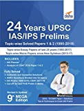 24 Years UPSC IAS/ IPS Prelims Topic-wise Solved Papers 1 & 2 (1995-2018)