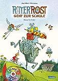 Ritter Rost 8: Ritter Rost geht zur Schule: Buch mit CD
