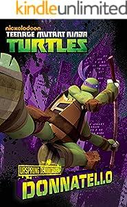 Ursprung der Mutanten: Donatello (Teenage Mutant Ninja Turtles)