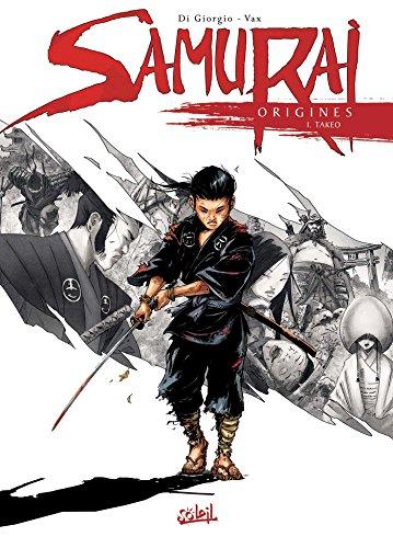 Samurai Origines T01 - Takeo (SOL.AVENTURE) por Jean-François Di Giorgio