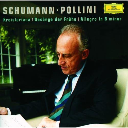 Schumann: Allegro; Kreisleriana; Gesänge der Frühe