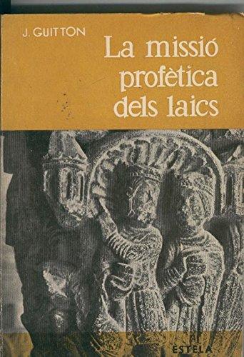 La missio profetica dels laics