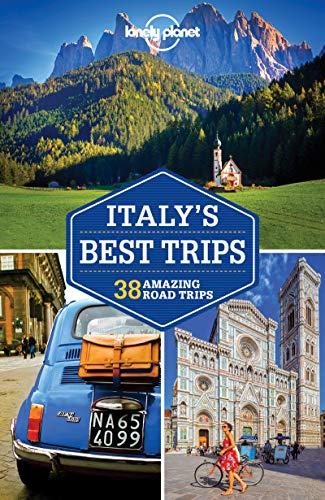 Italy's Best Trips: 40 Amazing Road Trips (Italien Best Trips)