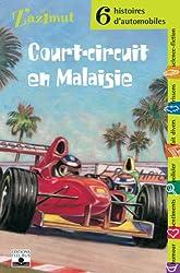 Court-circuit en Malaisie : Six histoires d'automobiles