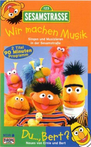 r machen Musik! - Singen und musizieren in der Sesamstrasse - 2) Du..., Bert? Neues von Ernie & Bert ()