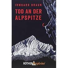 Tod an der Alpspitze: Garmisch-Krimi (Rother Bergkrimi)